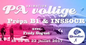 Bannière Facebook pour l'animation PA Précision d'Atterrissage et Voltige, préparation B1 et INSSOCR avec Frédy Goguet du 18 au 22 juillet 2017