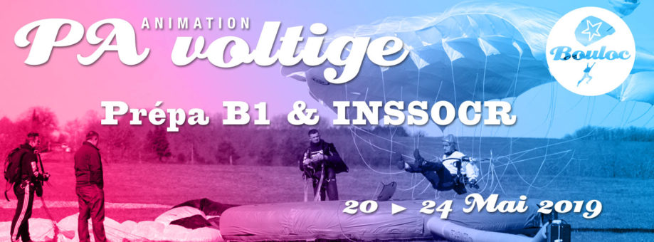 Bannière web pour l'animation Précision d'Atterrissage et Voltige, initiation au brevet B1 et préparation au concours INSSOCR du 20 au 24 mai 2019