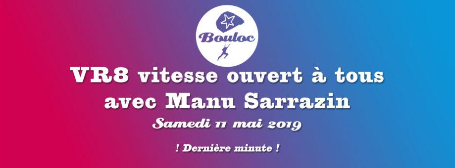 Bannière web pour le VR8 vitesse ouvert à tous avec Manu Sarrazin le samedi 11 mai 2019