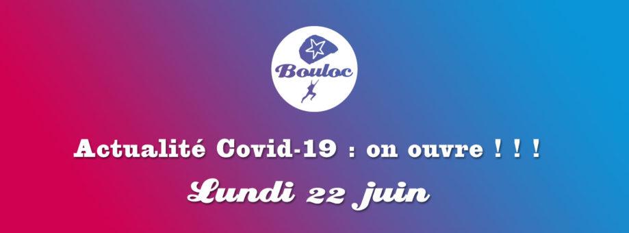 Bannière web pour la ré-ouverture le lundi 22 juin 2020